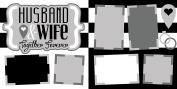 """""""Husband and Wife"""" ASSEMBLED Scrapbook Page"""