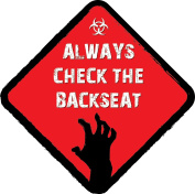 ALWAYS cheque THE BACKSEAT FUNNY NOVELTY VINYL CAR SIGN