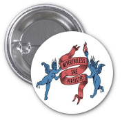 Nevertheless She Persisted Woman's March 2 PACK of 7.6cm Buttons Flare by Debbie's Designs