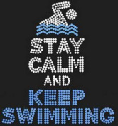 Stay Calm And Keep Swimming Rhinestone Iron on Transfer