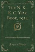 The N. K. E. C. Year Book, 1924, Vol. 9
