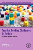 Treating Feeding Challenges in Autism