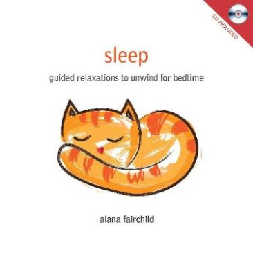 Sleep: Guided Relaxations to Unwind for Bedtime
