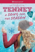 A Tenney: A Song for the Season (American Girl