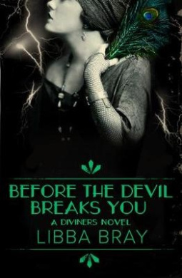 Before the Devil Breaks You: the Diviners Book 3 (THE DIVINERS)