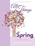 All Things Spring All Things Lovely Catholic Journal Color Doodle