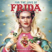 For the Love of Frida 2018 Wall Calendar