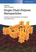 Single-Chain Polymer Nanoparticles