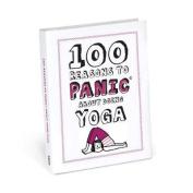 Knock Knock 100 Reasons to Panic About Yoga
