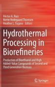 Hydrothermal Processing in Biorefineries