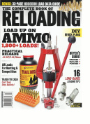 THE COMPLETE BOOK OF RELOADING, LOAD UP ON AMMO, 1,800 + LOADS ! ISSUE, 2017