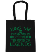 HippoWarehouse Kiss me I was born in October the birth of legends Tote Shopping Gym Beach Bag 42cm x38cm, 10 litres