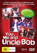 You, Me And Uncle Bob [All Region] [Region 4]