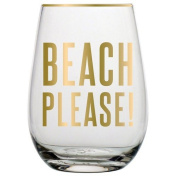 BEACH PLEASE! 590ml Stemless Wine Glass with the funny saying for any Beach Lover... BEACH PLEASE!