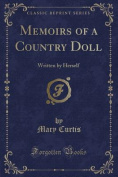 Memoirs of a Country Doll