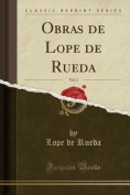Obras de Lope de Rueda, Vol. 2  [Spanish]