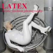 Latex * Erotic Fashion Photography 2018