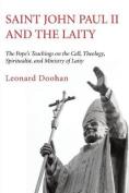Saint John Paul II and the Laity