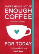 Coffee 2018 Weekly Planner