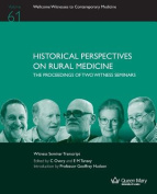Historical Perspectives on Rural Medicine