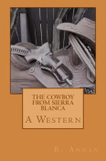 The Cowboy from Sierra Blanca