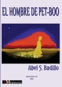 El Hombre de Pet-Boo [Spanish]