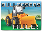BULLDOSER truck METAL SIGN great funny gift for kids boys room nursery wall decor 628