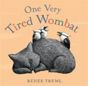 One Very Tired Wombat [Board book]