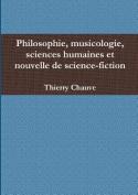 Philosophie, Musicologie, Sciences Humaines Et Nouvelle De Science-Fiction [FRE]