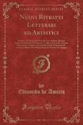 Nuovi Ritratti Letterari Ed Artistici [ITA]