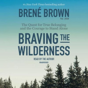 Braving the Wilderness [Audio]