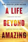 A Life Beyond Amazing