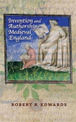 Invention and Authorship in Medieval England (Interventions