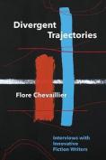 Divergent Trajectories