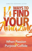 14 Ways to Find Your Amazing
