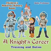 A Knight's Career