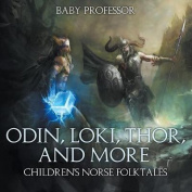 Odin, Loki, Thor, and More Children's Norse Folktales