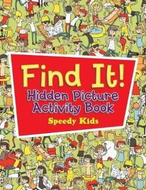 Find It! Hidden Picture Activity Book
