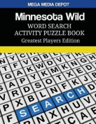 Minnesota Wild Word Search Activity Puzzle Book Greatest Players Edition