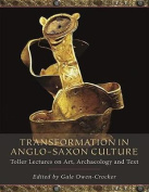 Transformation in Anglo-Saxon Culture