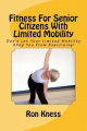 Fitness for Senior Citizens with Limited Mobility