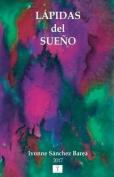 Lapidas del Sueno [Spanish]