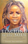 Teaching to the Soul