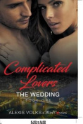 Complicated Lovers - The Wedding