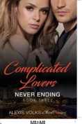 Complicated Lovers - Never Ending