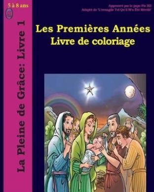 Les Premieres Annees Livre de Coloriage