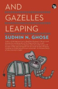 And Gazelles Leaping [Large Print]