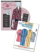 Learn to Sew with Janet Corzatt -- Level TWO -- Plus Robe/Pajama Pattern