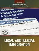 Legal & Illegal Immigration