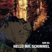 Hello Mr. Schimmel [Single]